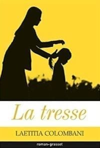"Image of book cover ""La Tresse"" by Laetitia Colombani"